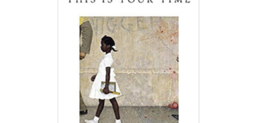 "The cover of Ruby Bridges' book, ""This is Your Time."""